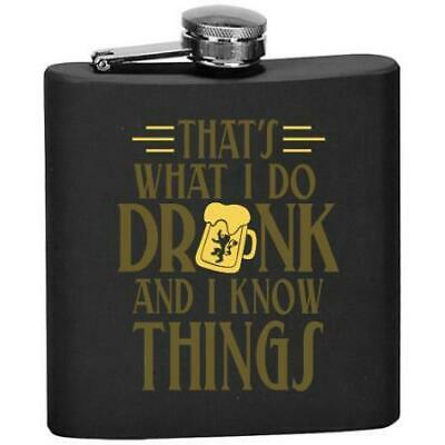 That's what I do Drink and I know things - Flask