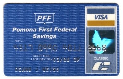 Pomona First Federal Savings (PFF) Classic VISA Credit Card Exp 03/88