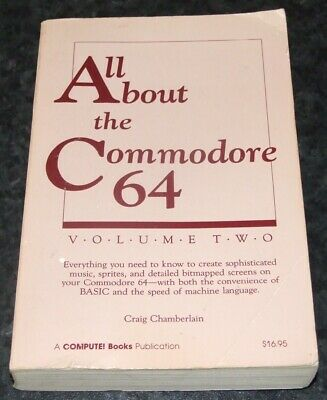 Book: All About The Commodore 64 Volume 2 by Compute! Books