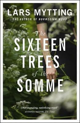 The Sixteen Trees of the Somme, Mytting, Lars, New, Book
