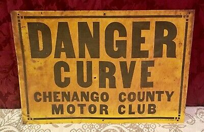Rare 1930's Danger Curve Chenango County Motor Club Metal Sign