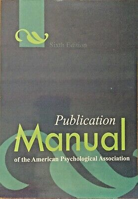 PUBLICATION MANUAL of the American Psychological Association 6th Edition by APA