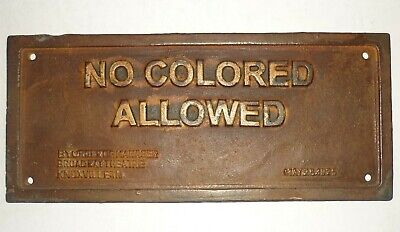 Black Americana No Colored Allowed Cast Iron Plaque, Theatre Knoxville TN 1925