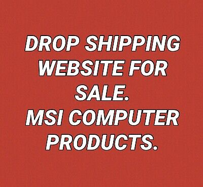 Website Ready - Drop Shipping Website For Sale, MSI Computer Products