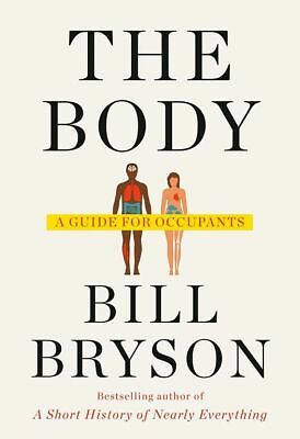 (P.D.F) The Body: A Guide for Occupants by Bill Bryson 2019