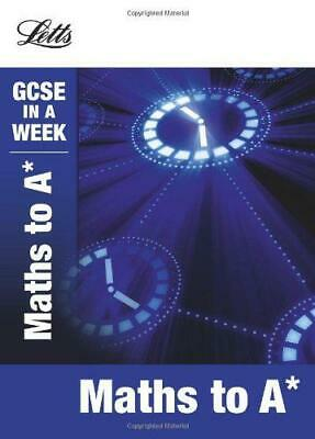 Letts GCSE In a Week - Maths to A, Mapp, Fiona, Good Condition Book, ISBN 978184
