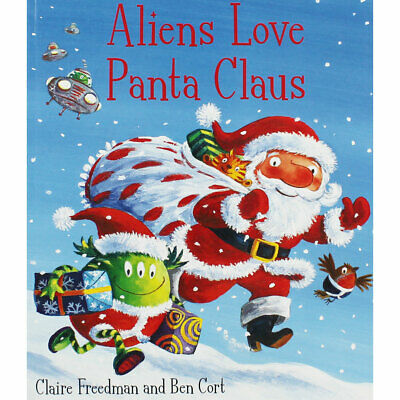 Aliens Love Panta Claus by Claire Freedman (Paperback), Children's Books, New