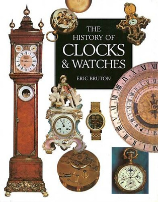 History Of Clocks And Watches Handbook, Very Good Condition Book, Bruton, Eric,