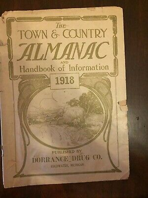 Town & Country Almanac 1918, Pub by Dorrance Drug Co., Coldwater, MI