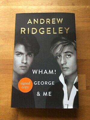 Andrew Ridgeley - Wham! George & Me - Signed Book (Michael Autobiography And)