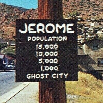 1964 Jerome AZ Gold Silver Copper Mining Town Camp Population Sign Ghost Town