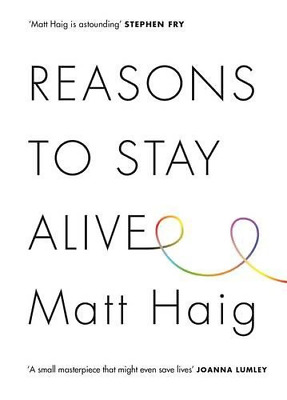 Reasons to Stay Alive, Haig, Matt, Good Condition Book, ISBN 9781782115083