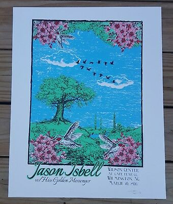 Jason Isbell Poster 3/30/17 Wilmington, NC Signed & Numbered 27/40 Amanda Shires