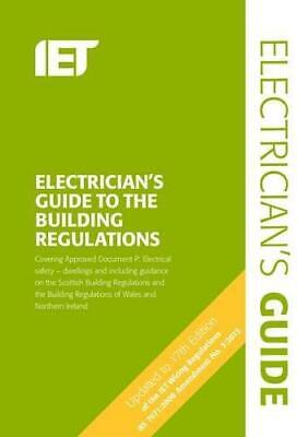The Electricians Guide to the Building Regulations (Electrical Regulations), Pau