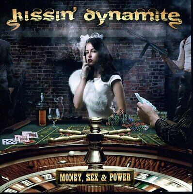 Kissin Dynamite - Money, Sex and Power [CD]