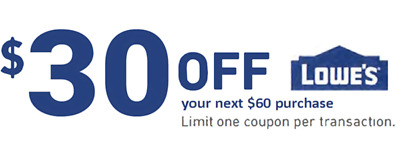 ONE 1x Lowes $30 OFF $60 Coupons Discount - IN STORE ONLY - Fast Shipment