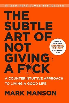 The Subtle Art of Not Giving a F*ck: A Counterintuitive Approach...(Hardcover)