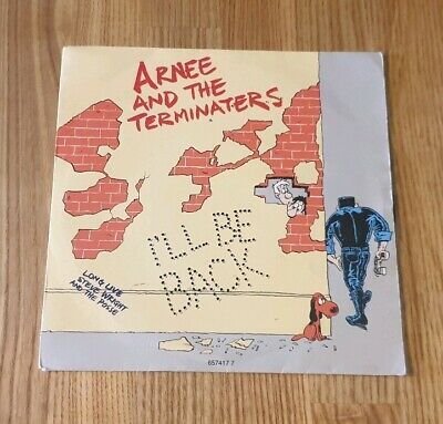 """Arne And The Terminaters - I'll Be Back - 7"""" Vinyl Record Single"""