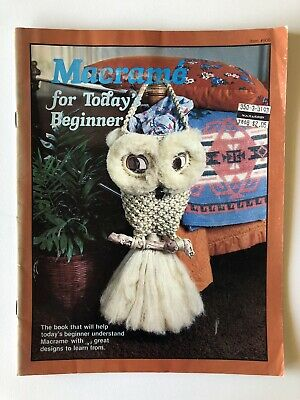 Macrame For Today's Beginner Vintage Patterns Taurus Publications Magazine
