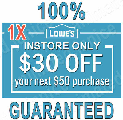 ONE (1×) Lowes $30 OFF $50 FAST DELIVERY (20 Sec) 1COUPON INSTORE ONLY