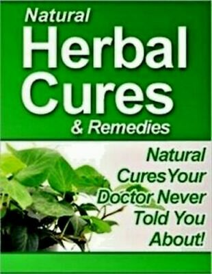 Natural Herbal Cures Remedies pdf ebook With master Resell Rights + bonus