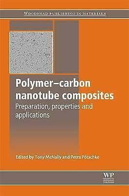 Polymer-Carbon Nanotube Composites: Preparation, Properties and Applications (W