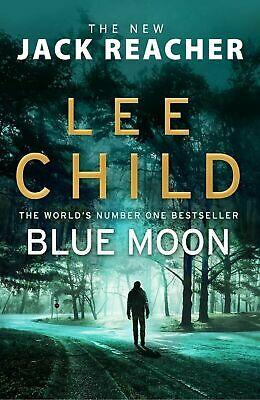 Blue Moon: A Jack Reacher Novel by Lee Child Paperback NEW 2019