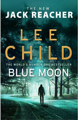 [E- EDITION]  Blue Moon A jack reacher Novel by Lee Child