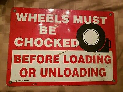 1pc. Metal Safety Sign Caution Truck Wheels Must Be Chocked vintage