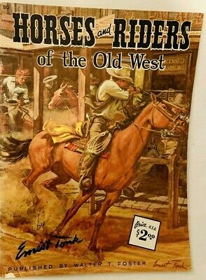 Vintage Art Book Horses & Riders of the Old West Cowboys Wild No. 80