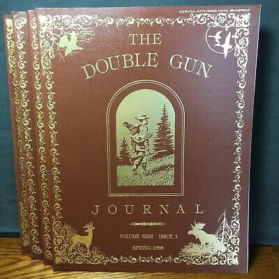 1998, 2000, 2001 THE DOUBLE GUN & SINGLE SHOT JOURNAL Quarterly - 12 Issues