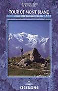 The Tour of Mont Blanc: A Complete Trekking Guide (Cicerone Mountain Walking), R