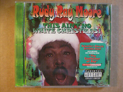 RUDY RAY MOORE - This Ain't No White Christmas (1996 CD) RARE & OOP