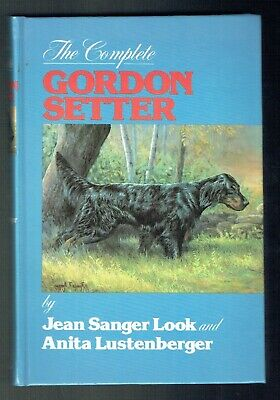 SIGNED JEAN SANGER LOOK COMPLETE GORDON SETTER DOG HB BOOK 1st W/SIGNED LETTER!