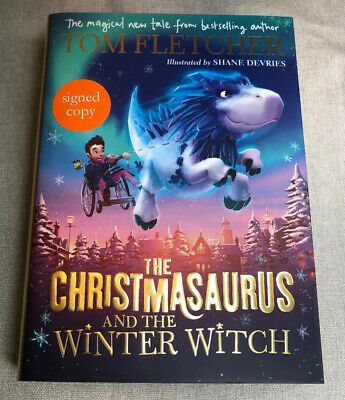 Signed Book Christmasaurus & the Winter Witch by Tom Fletcher McFly Hdbk 1st Ed