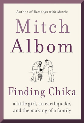 Finding Chika: A Little Girl, an Earthquake, and the Making of a Family [P.D.F]