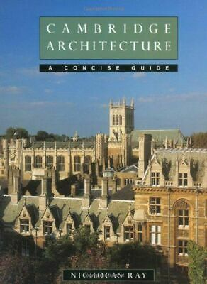Cambridge Architecture NEW Ray Nicholas (University of Cambridge)
