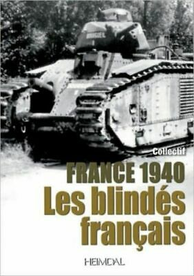 1940: Les Blindes Francais NEW