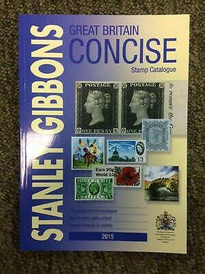 Great Britain Concise Stamp Catalogue 2015 by Stanley Gibbons. CLEARANCE PRICE!!