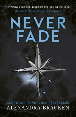 The Darkest Minds: Never Fade: Book 2 (The Darkest Minds trilogy), Bracken, Alex