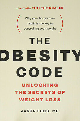 The Obesity Code: Unlocking the Secrets of Weight Loss - DIGITAL BOOK