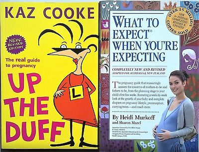 UP THE DUFF Kaz Cooke Revised + WHAT TO EXPECT WHEN YOU'RE EXPECTING - 2 Books