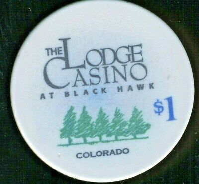 $1.00 * Lodge Casino * Black Hawk, Colorado.