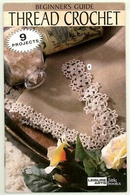 Beginner's Guide To Thread Crochet - 9 Projects