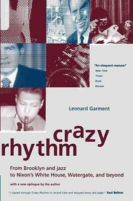 Crazy Rhythm: My Journey from Brooklyn, Jazz, and Wall Street to Nixon's White H