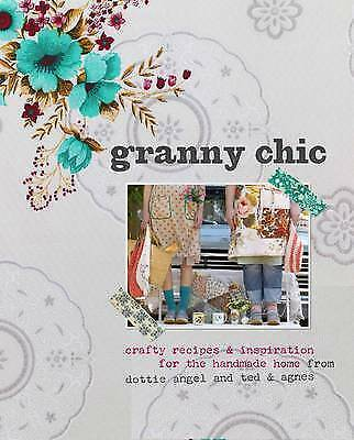 Granny Chic by Rachelle Blondel, Tif Fussell (Paperback, 2012)
