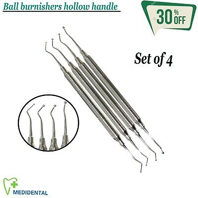 RESTORATIVE Composite Filling Instruments Ball Burnishers Set Of 4 Hollow Handle