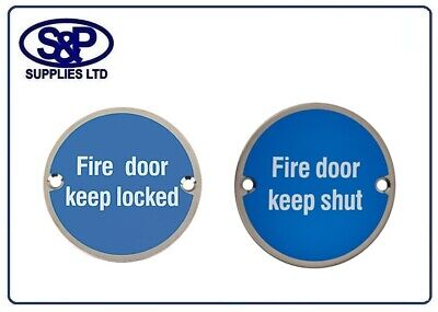 Fire Door Keep Shut - Keep Locked 76Mm Satin Stainless Disc Signs With Screws