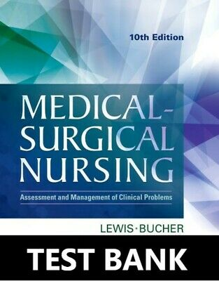 Medical Surgical Nursing 10th Edition TEST BANK