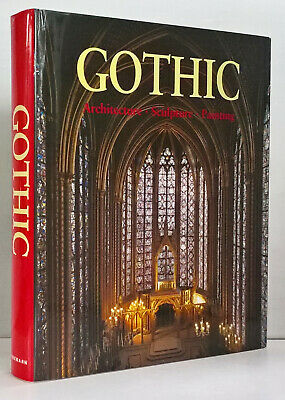 Gothic Architecture - Sculpture - Painting - Hardcover